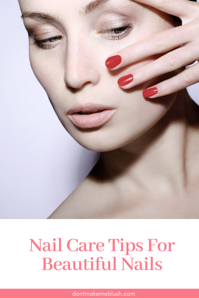 Nail Care Tips For Beautiful Nails
